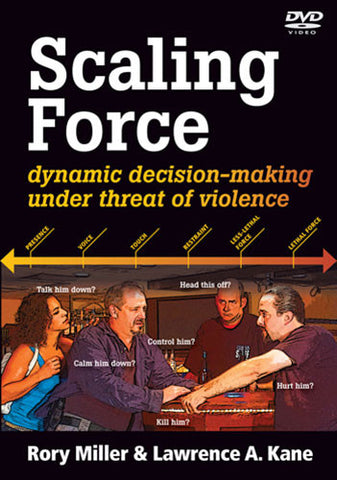 Scaling Force DVD by Rory Miller & Lawrence A Kane - Budovideos Inc
