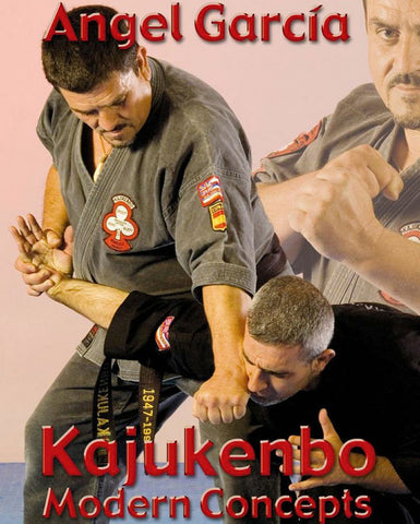 Kajukenbo Modern Concepts DVD by Angel Garcia