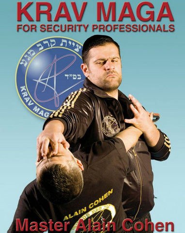 Krav Maga For Security Professionals DVD by Alain Cohen - Budovideos