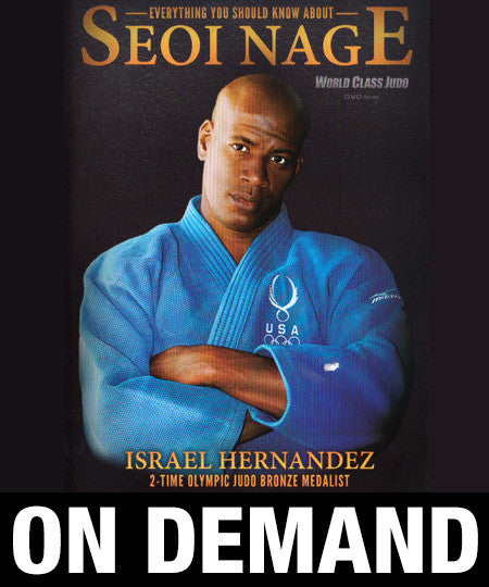 Everything You Should Know About Seoi Nage with Israel Hernandez (On Demand)