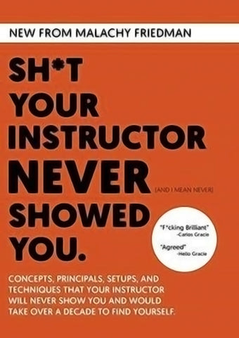 Sh*t Your Instructor Never Showed You DVD by Malachy Friedman - Budovideos