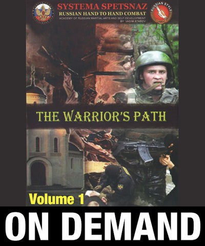 Systema Spetsnaz Vol 1 The Warrior's Path by Vadim Starov (On Demand) - Budovideos