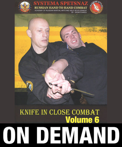 Systema Spetsnaz Vol 6 Knife in Close Combat by Vadim Starov (On Demand) - Budovideos