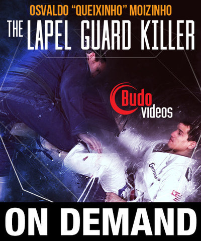 "Lapel Guard Killer by Osvaldo ""Queixinho"" Moizinho (On Demand)"