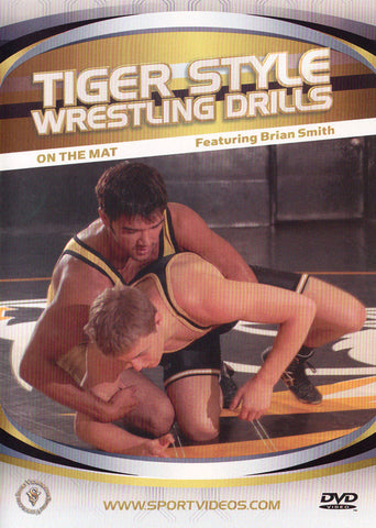 Tiger Style Wrestling Drills - On the Mat DVD by Brian Smith - Budovideos