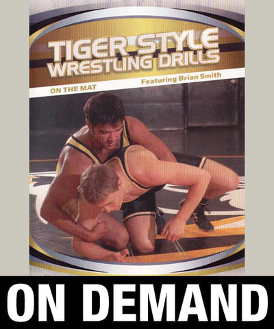Tiger Style Wrestling Drills - On The Mat by Brian Smith (On Demand) - Budovideos