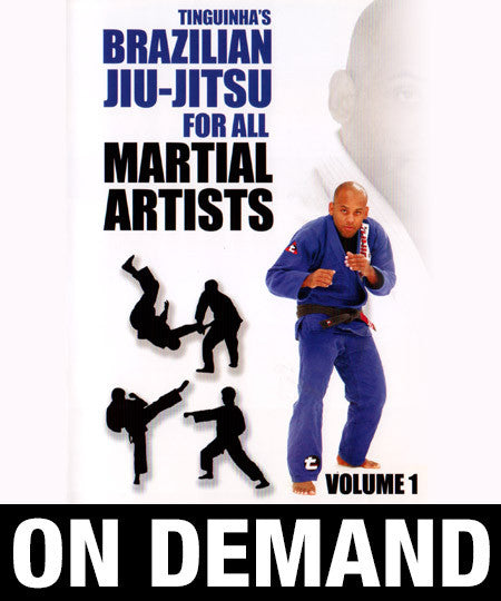 "Mauricio ""Tinguinha"" Mariano - Brazilian Jiu Jitsu for All Martial Artists (On Demand)"