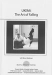 Ukemi - The Art of Falling DVD by Bruce Bookman