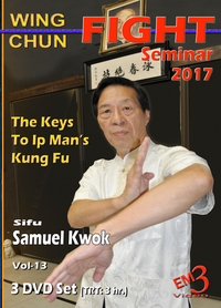 Wing Chun Fight Seminar 2017 Long Beach 3 DVD Set with Samuel Kwok