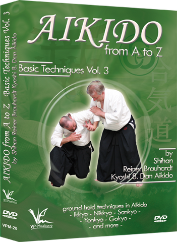 Aikido from A to Z Basic Techniques DVD 3 by Reiner Brauhardt - Budovideos Inc