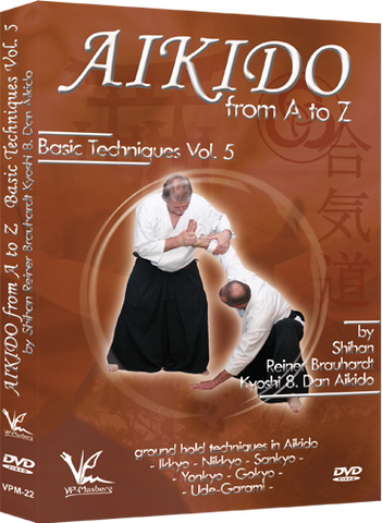 Aikido from A to Z Basic Techniques DVD 5 by Reiner Brauhardt - Budovideos Inc