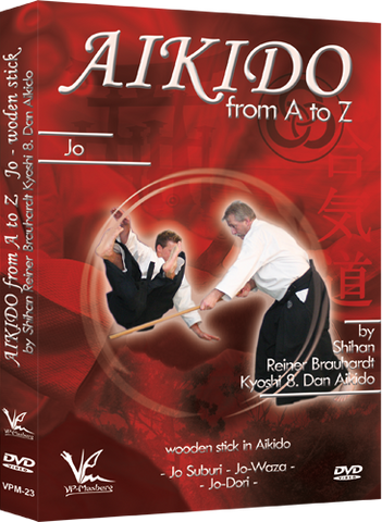 Aikido from A to Z Jo DVD by Reiner Brauhardt - Budovideos Inc