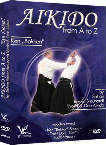 Aikido from A to Z Bokken DVD by Reiner Brauhardt - Budovideos Inc
