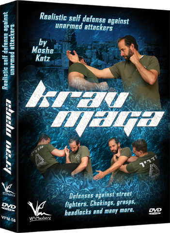 Krav Maga Realistic Self Defense Against Unarmed Attackers DVD by Moshe Katz - Budovideos Inc