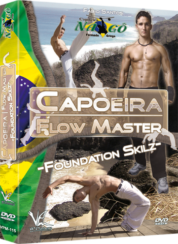 Capoeira Flow Master: Foundation Skilz DVD by Fabio Santos - Budovideos Inc