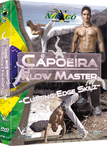 Capoeira Flow Master: Cutting Edge Skilz DVD by Fabio Santos - Budovideos Inc