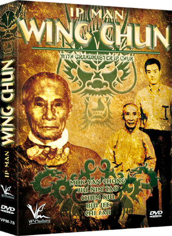 Ip Man Wing Chun DVD with Grandmaster Ip Chun - Budovideos Inc