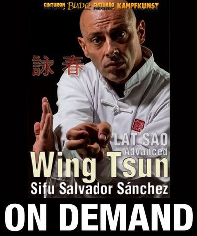 Wing Tsun Lat Sao Advanced TAOWS Academy with Salvador Sanchez (On Demand)