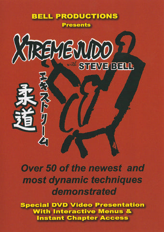 Xtreme Judo DVD by Steve Bell