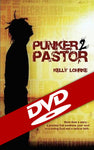 Punker to Pastor DVD - More than a story, a journey that awakens your soul to a loving God and a radical faith!