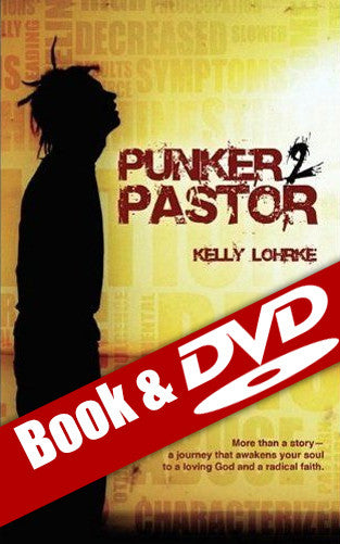 Punker to Pastor DVD & Book Set - More than a story, a journey that awakens your soul to a loving God and a radical faith!