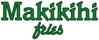 Makikihi Fries