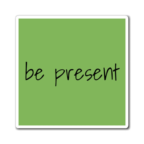 """be present"" Motivate (Magnets)"