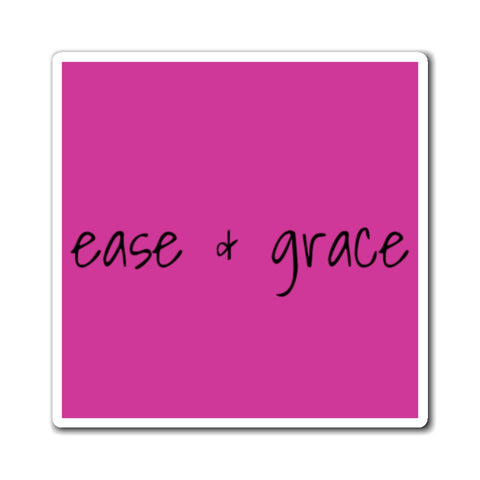 """ease & grace"" Motivate (Magnets)"