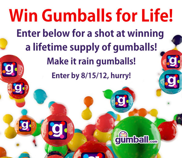 win gumballs for life contest