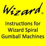 Wizard Spiral Gumball Machine Instructions