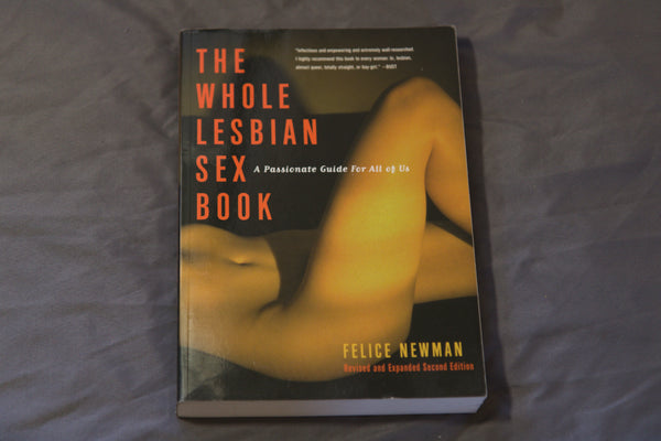 The Whole Lesbian Sex Book (USED)