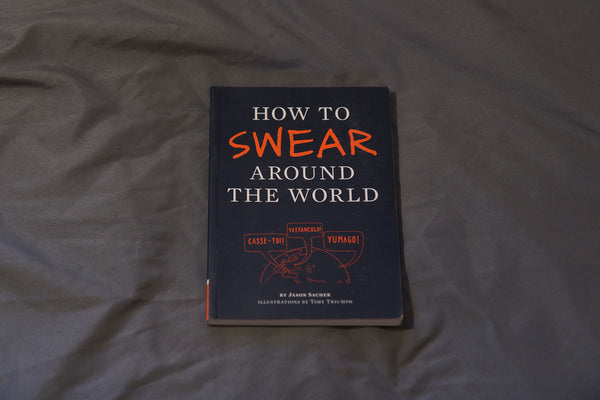 How to Swear Around the World (USED)