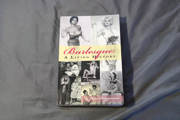 Burlesque: A Living History (USED)