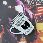 Pin's Design - Wutang clan coffee