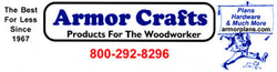 Woodworking Plans & Supply by Armor Crafts