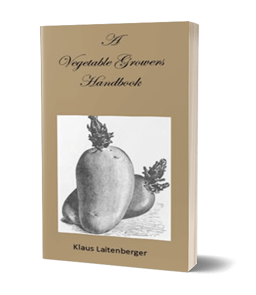 Klaus Laitenberger 'A Vegetable Growers Handbook'