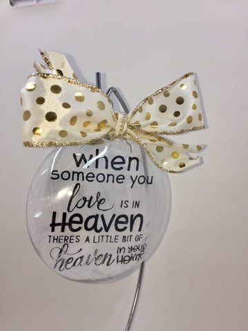 Ornaments - When Someone You Love Is In Heaven memorial