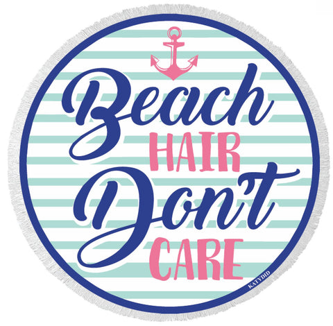 Round Towel - Beach Hair Don't Care