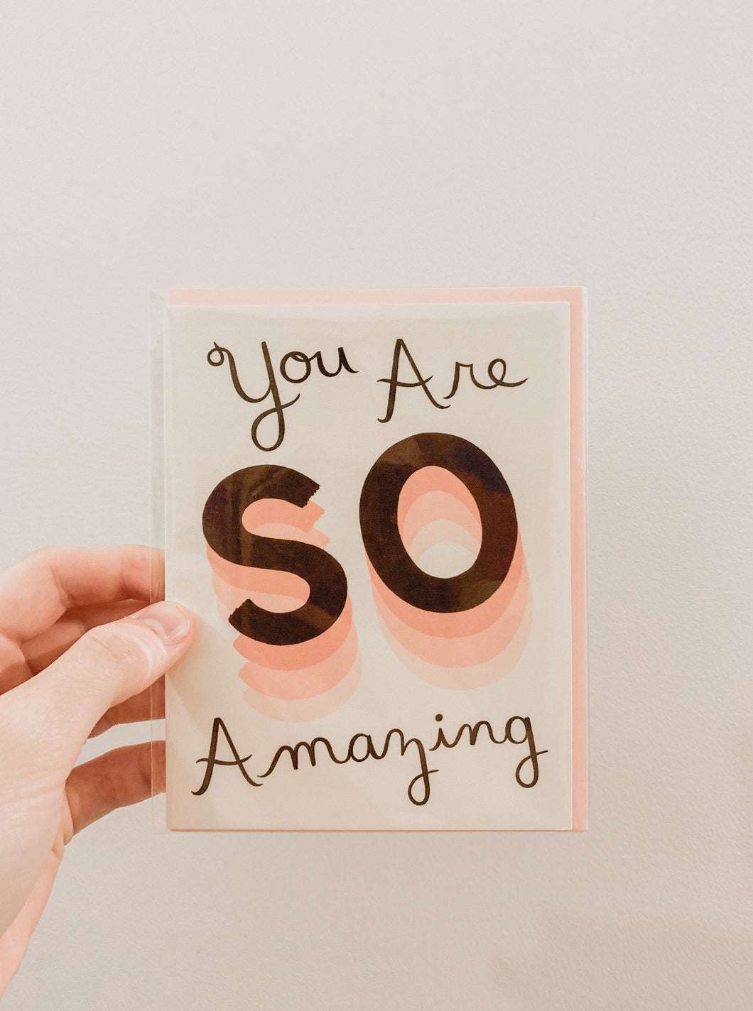 Card - You Are So Amazing