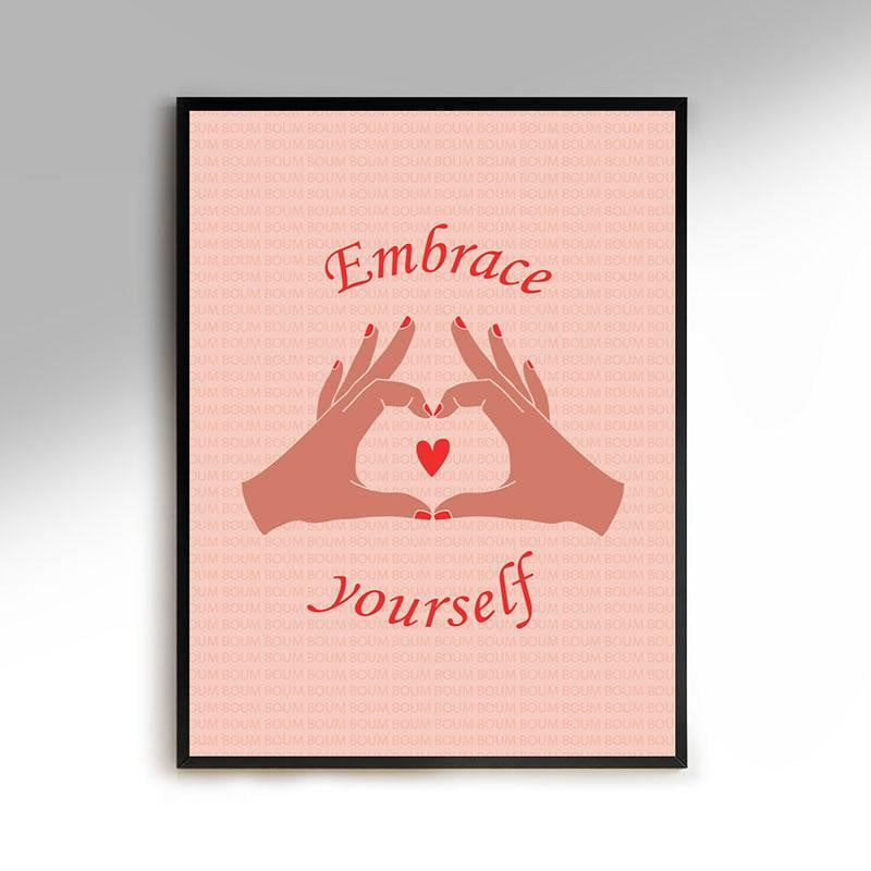 Affiche A4 - Embrace yourself