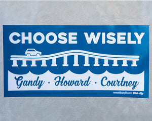 Choose Wisely Sticker