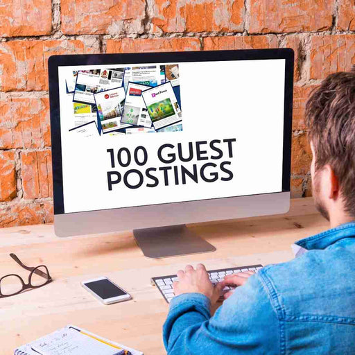 100 Guest Postings on High Authority Websites