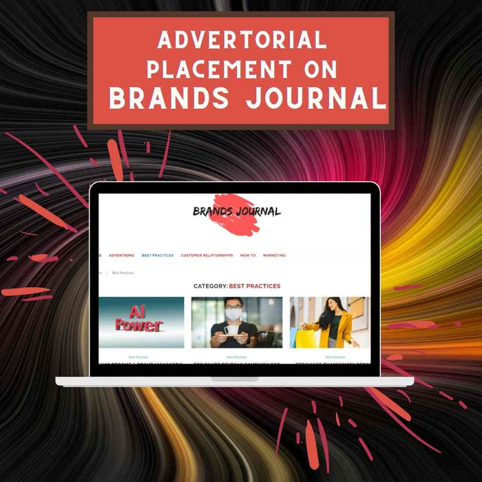 1 Advertorial or Guest Post on Brands Journal with Social Media Blast
