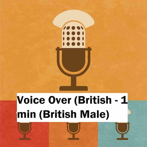Voice Over (British - 1 min (British Male)