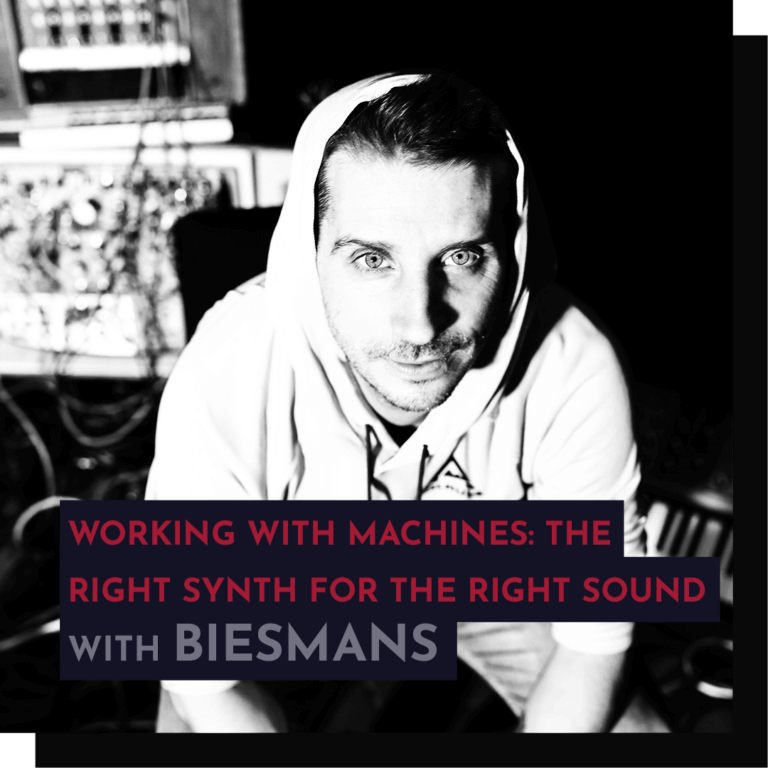 Recording - Biesmans: Working With Machines, Get The Right Synth For The Right Sound.