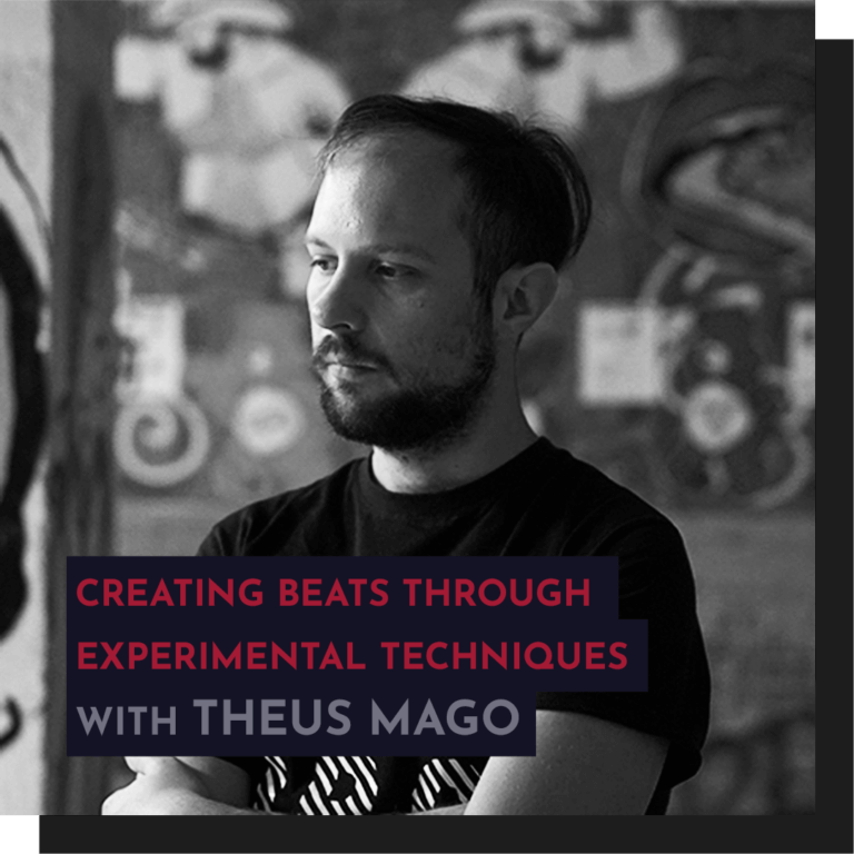 Recording - Theus Mago: Creating Beats Through Experimental Techniques