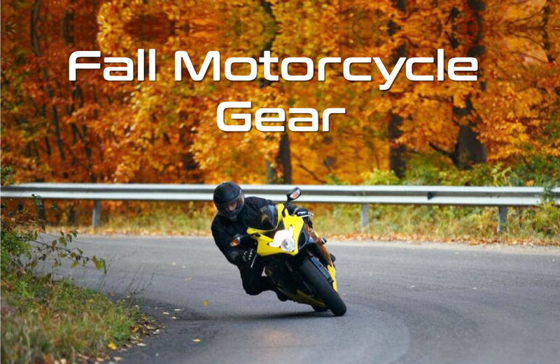Fall Motorcycle Gear: What You Need to Know