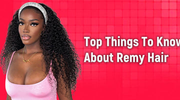 Top Things To Know About Remy Hair