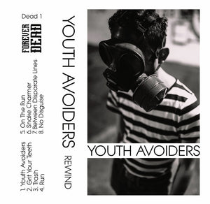 Youth Avoiders - Rewind Tape