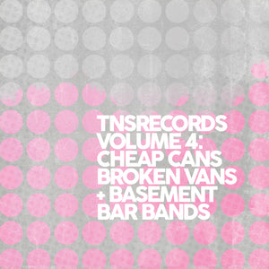 Various Artists - TNS Records: Cheap Cans, Broken Vans and Basement Bar Bands
